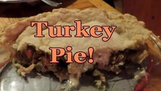 Turkey Pie !