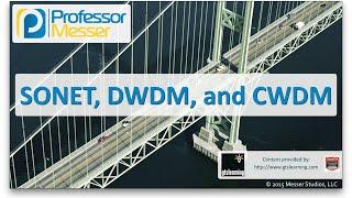 Video SONET, DWDM, and CWDM - CompTIA Network+ N10-006 - 1.4 download MP3, 3GP, MP4, WEBM, AVI, FLV Oktober 2018