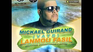 Mickaël Guirand (Vayb) - Lanmou Fasil [Rework DjMatthias] - 2019