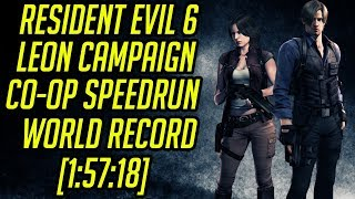 Resident Evil 6 (PC) Leon Campaign Co-Op Speedrun World Record [1:57:18]