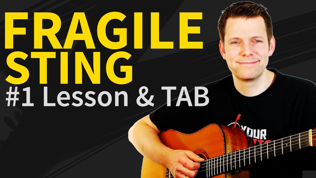 How To Play Fragile Guitar Lesson Tab 1 Sting Tutorial Youtube