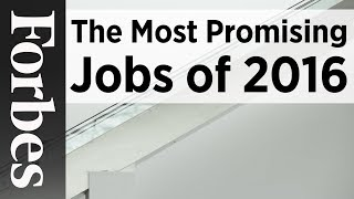 The Most Promising Jobs of 2016