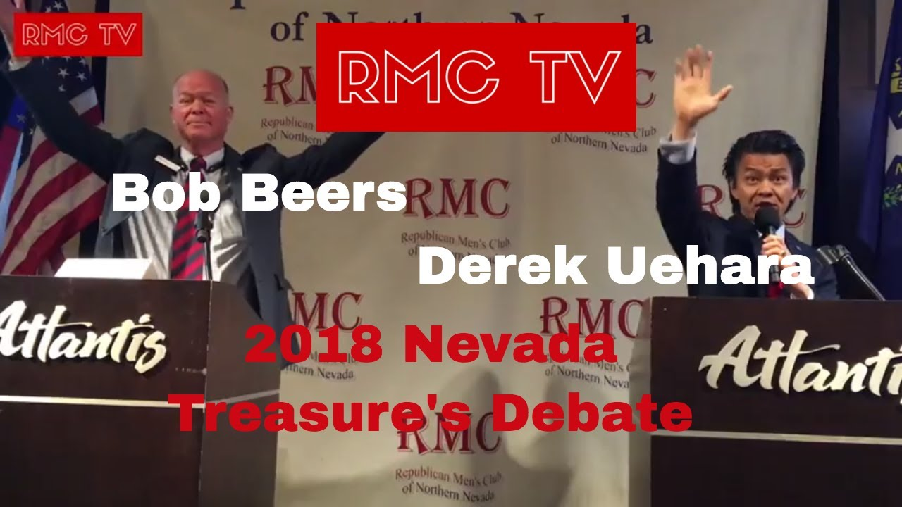 Nevada Treasurers Debate Bob Beers Derek Uehara 2018 Rmc
