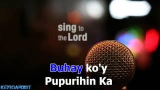 Sa Buhay Ko'y Pupurihin Ka (Karaoke Instrumental)