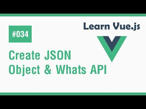 Learn Vue.js In Arabic #34 - Create Json Object And Talk About APIs thumbnail
