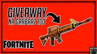 GIVEAWAY FOR GRABARZ 130 FOR 100 SUBÓW! We play Fortnite and Gta
