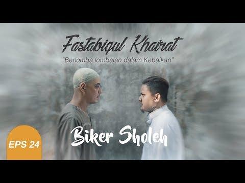 Biker Sholeh Eps 24 - Fastabiqul Khairat (Berlomba lombalah dalam kebaikan)