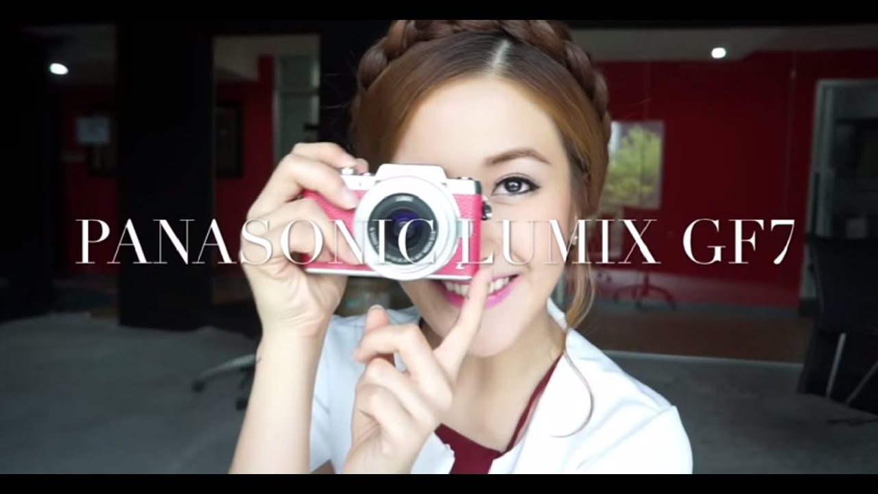 Panasonic Lumix Gf7 | เฟื่องลดา