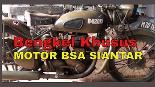 Video Bengkel Khusus Motor Tua BSA di Siantar download MP3, 3GP, MP4, WEBM, AVI, FLV Agustus 2018