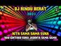 DJ RINDU BERAT  Kau Cintaku Suka Jadinya Sama Sama  BreakFunk Jaipong Remix By Riskon Nrc