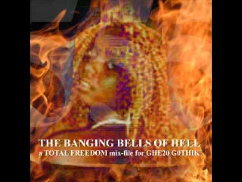 Total Freedom - Banging Bells of Hell Mixtape