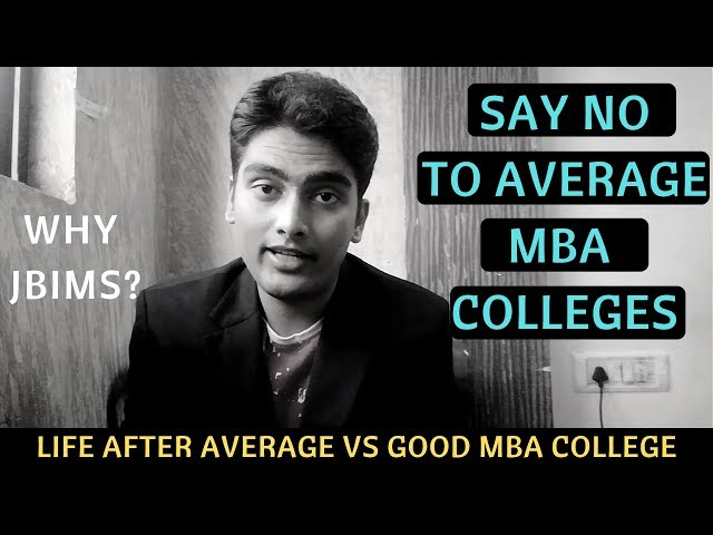 Say NO to Average MBA Colleges.Don't waste your time in getting Average MBA College