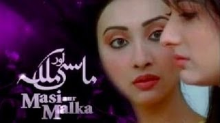 "Pakistani Drama "" Masi aur Malka "" - Title Song"