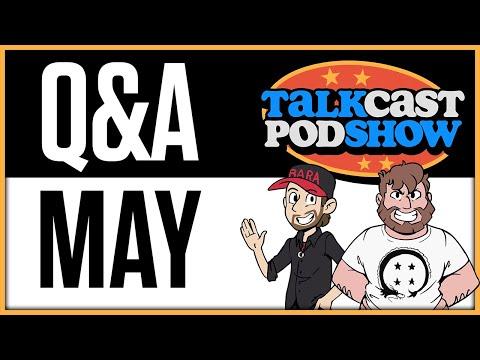 Q & MAY! | Talkcast Podshow Ep. 23 - TeamFourStar (TFS)