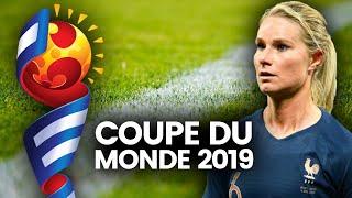 Coupe du Monde 2019 : comment l'équipe de France devient féminine 🇫🇷