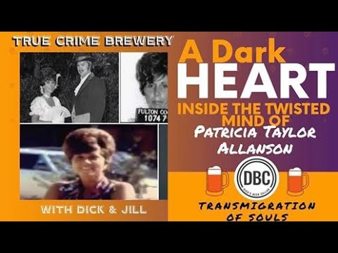A Dark Heart: Inside the Twisted Mind of Patricia Taylor Allanson