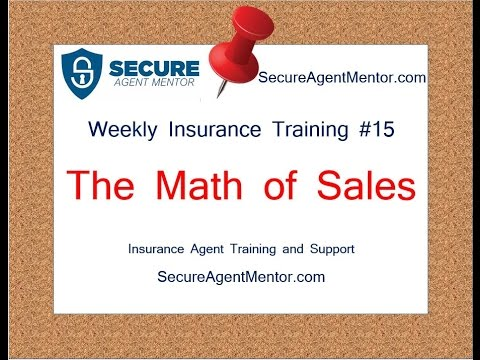 Weekly Insurance Training #15: The Math Of Sales