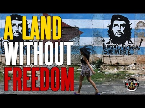 An Anarcho-Capitalist Dissident in Cuba Speaks Out Against The Communist Dictatorship