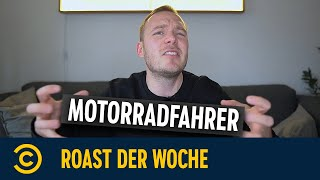 Roast der Woche – Was geht eigentlich mit Motorradfahrern?