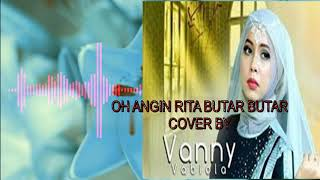 Download OH ANGIN RITA BUTAR BUTAR COVER BY VANNY VABIOLA