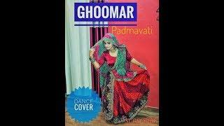 GHOOMAR | PADMAVATI | DANCE COVER | BY SWATI SHARMA