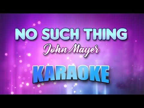 John Mayer - No Such Thing (Karaoke version with Lyrics)
