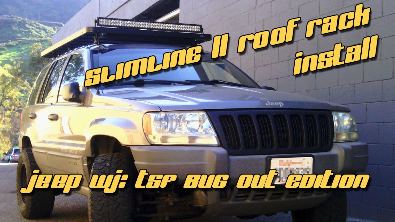1999 Jeep Wj Front Runner Slimline Ii Roof Rack Install