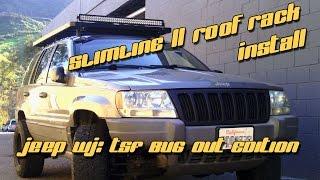 1999 Jeep Wj: Front Runner Slimline Ii Roof Rack Install