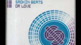 Smokin Beats   Dr  Love Extended by Dj Benji