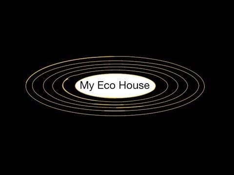 My Eco House