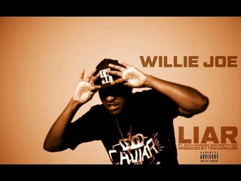 "@WillieJoeWB featuring @ShaySanchezWB and Pretty Boi - ""Liar"" (Produced by @Traxamillion)"