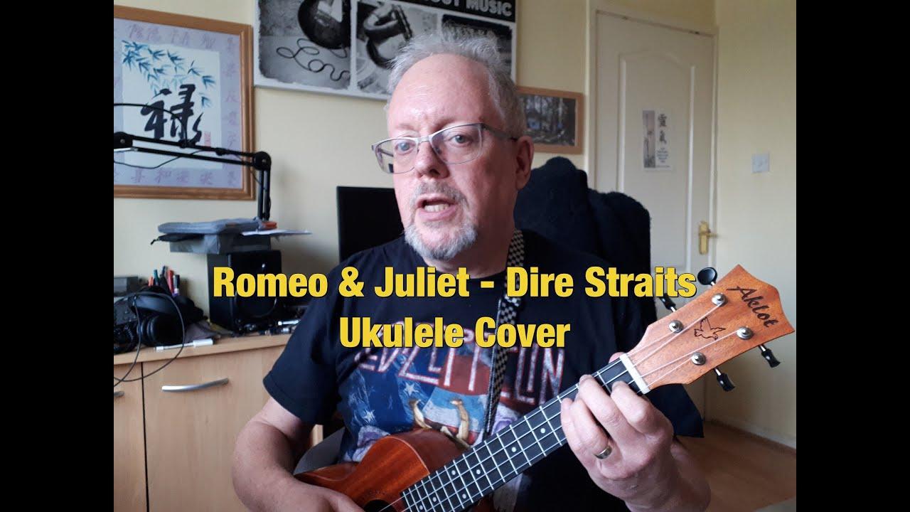 Romeo and Juliet   Ukulele Cover