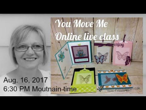 Stampin'Up! You Move Me Class