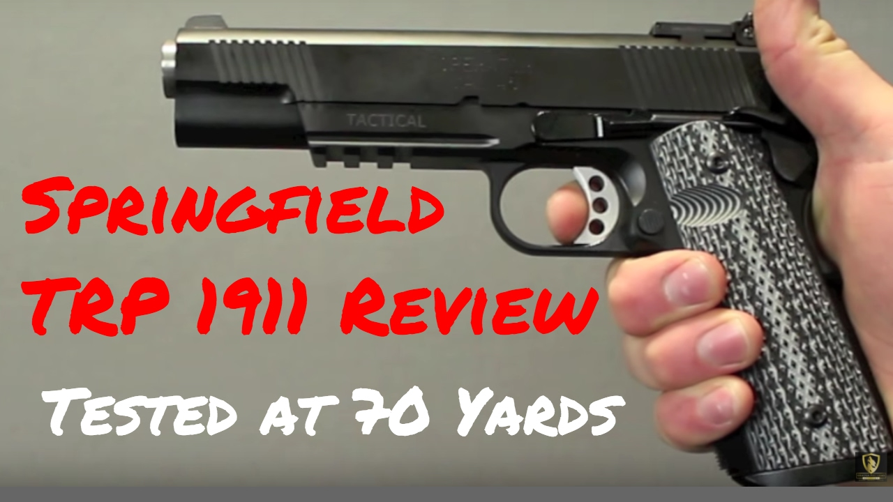 Springfield 1911 TRP Review: Shots On Steel at 70 Yards | Geauga Firearms  Academy