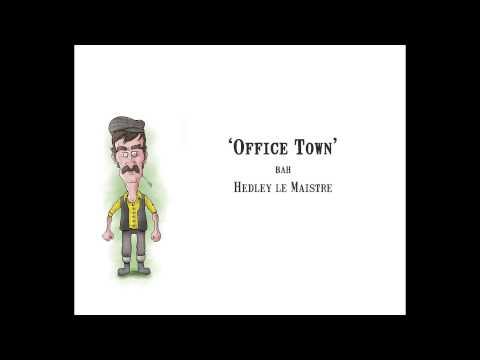 Office Town (Safe Fer Work Version)