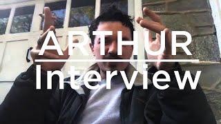ARTHUR Interview