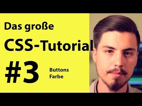 Buttons und Farbe in CSS + HTML | Grundkurs für Anfänger #3 deutsch