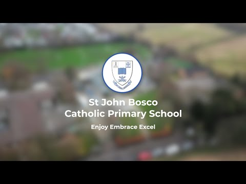 St John Bosco Catholic Primary School - Enjoy Embrace Excel
