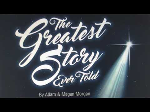 The Greatest Story Ever Told Christmas Musical