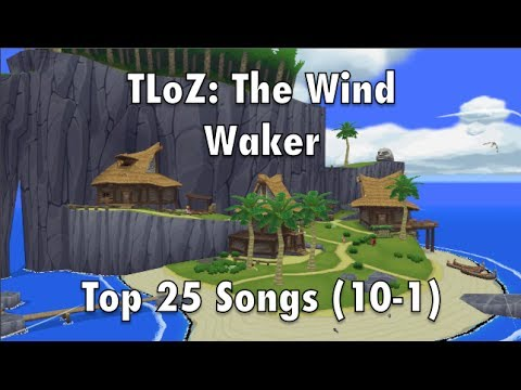 TLoZ: The Wind Waker Top 25 Songs (10-1)