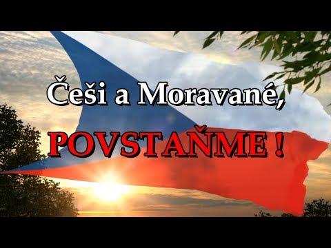 Češi a Moravané, povstaňte!
