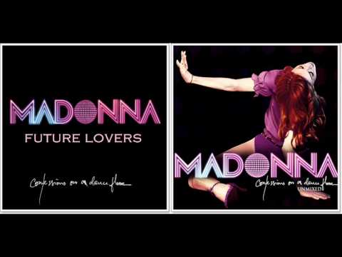 Madonna - Future Lovers (Confessions On A Dance Floor - Unmixed)