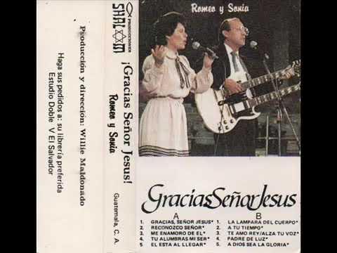 A Dios sea La Gloria - Romeo y Sonia Amilsa