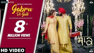 Gabru di Gall (Full Song) Veet Baljit  & Shipra Goyal | Mandy Takhar | Jobanpreet Singh | Saak