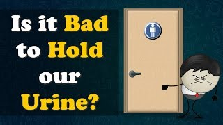 Is it Bad to Hold our Urine? | #aumsum