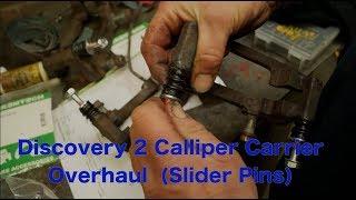 Land Rover Brake Calliper Overhaul PART 3b -D2 Calliper Carrier Pin Replacement.