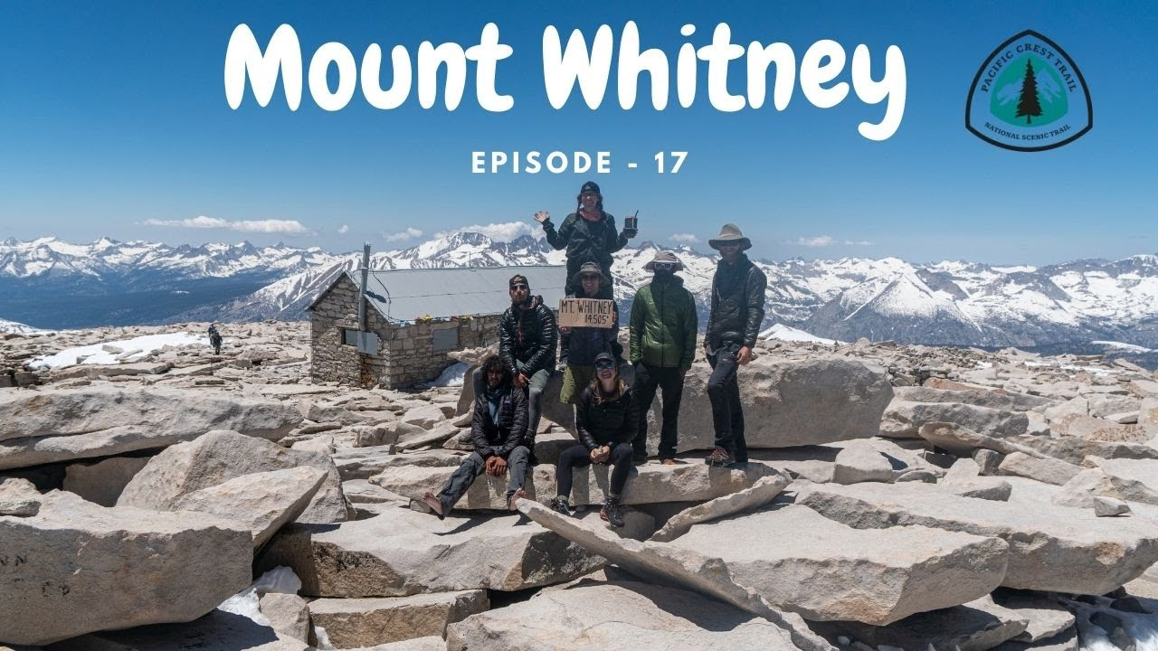 Tallest Mountain in the Contiguous United States, Mount Whitney - Episode 17 (PCT 2019)