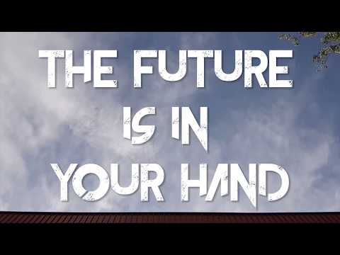 The Future Is In Your Hand
