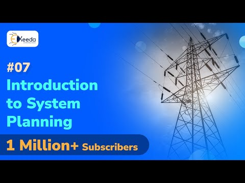 Introduction To System Planning - System Planning - Power System Planning and Reliability