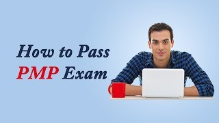 How to Pass PMP Exam in 2017 | How to Pass PMP Exam on First Try | PMP Exam Preparation Tips 2017